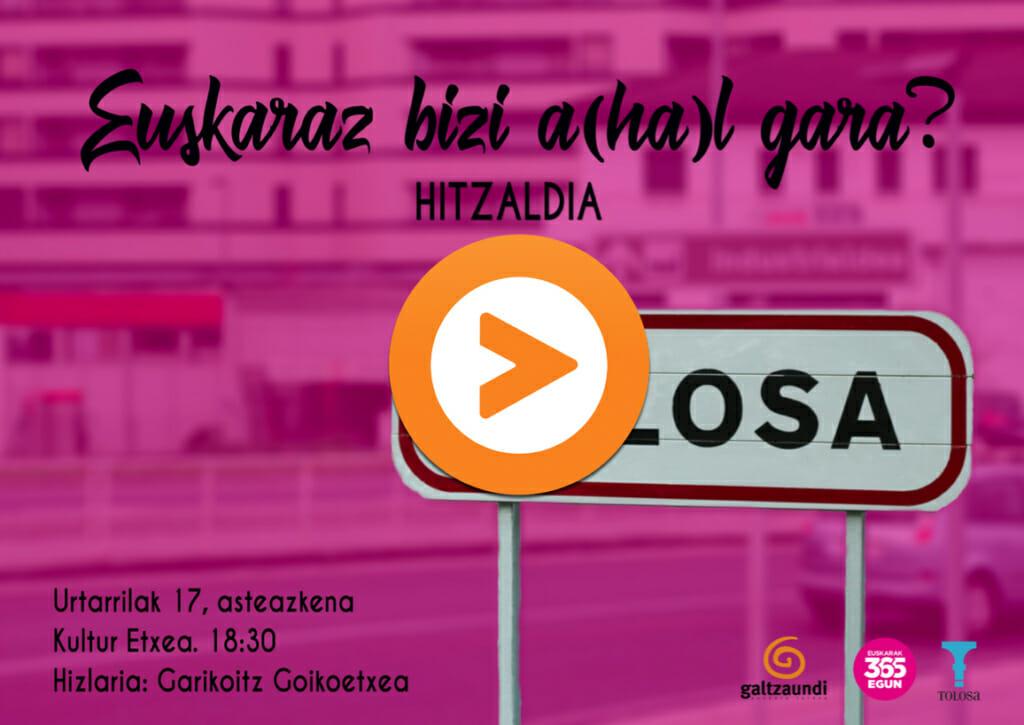 Tolosako 'Euskaraz bizi a(ha)l gara?' saioa osorik ikusgai 1