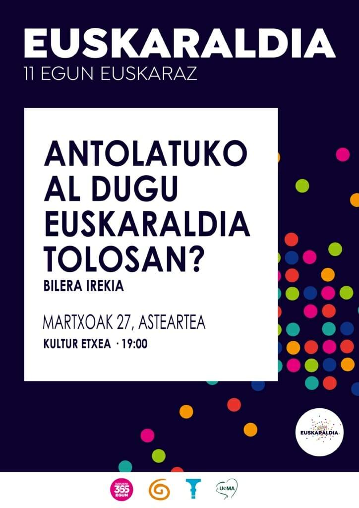 Antolatuko al dugu Euskaraldia Tolosan? 7