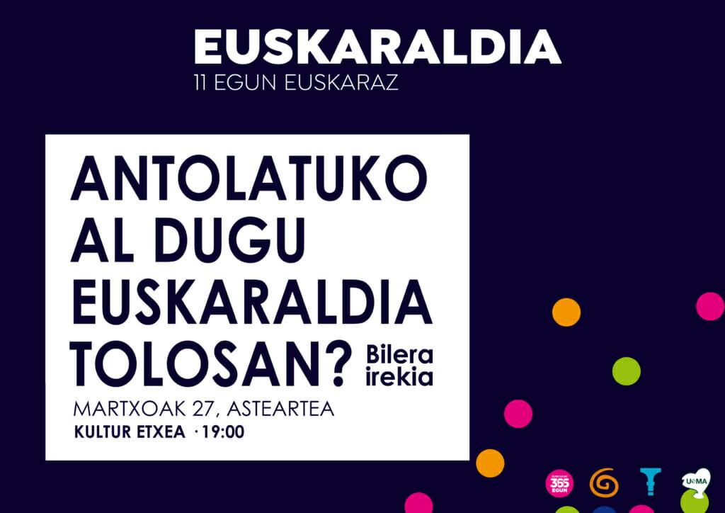 Antolatuko al dugu Euskaraldia Tolosan? 31
