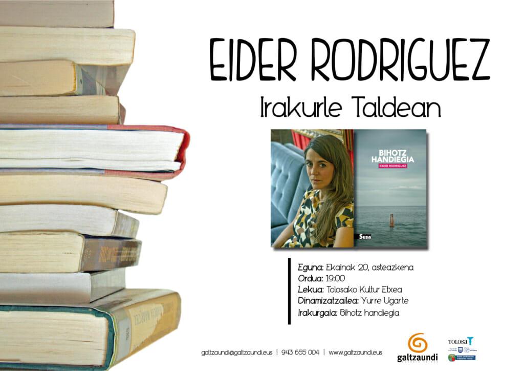 'Bihotz handiegia' lantzeko, Eider Rodriguez 1