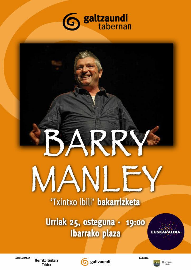 Barry Manley-ren bakarrizketa Ibarrako Galtzaundi Tabernan 1