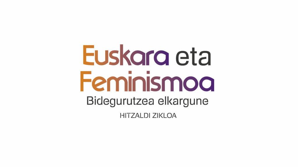 Euskara eta Feminismoa 1